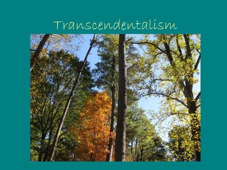Transcendentalism. Transcendentalism Background An intellectual movement founded by Ralph Waldo Emerson, a minister who was educated at Harvard. (He was.