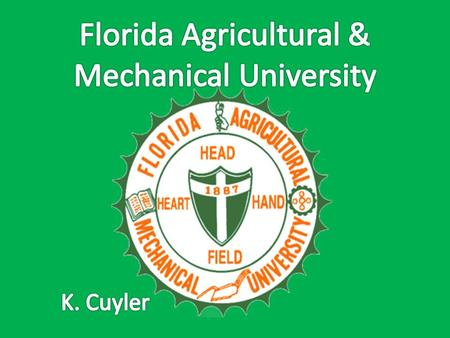 History Florida Agricultural and Mechanical University (FAMU) is an 1890 land-grant institution dedicated to the advancement of knowledge, resolution.