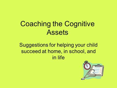 Coaching the Cognitive Assets