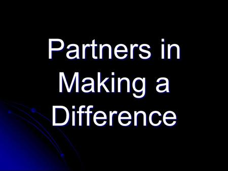 Partners in Making a Difference. Working Towards Ending Abuse of the Elderly, People with Disabilities and Deaf Individuals.