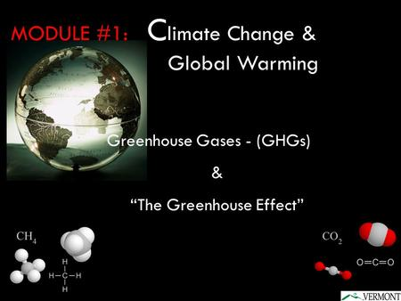 MODULE #1: Climate Change & Global Warming