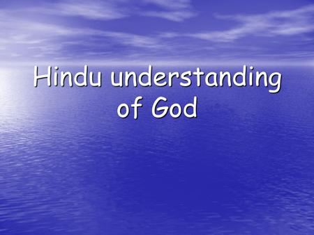 Hindu understanding of God