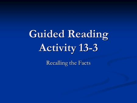 Guided Reading Activity 13-3