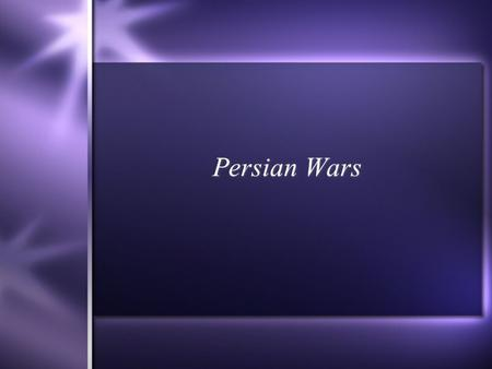 Persian Wars. In 546 BC Persian armies conquered Greek city-states of Ionia in Asia Minor Ionians, with Athenian help, revolted in 499 BC but were defeated.