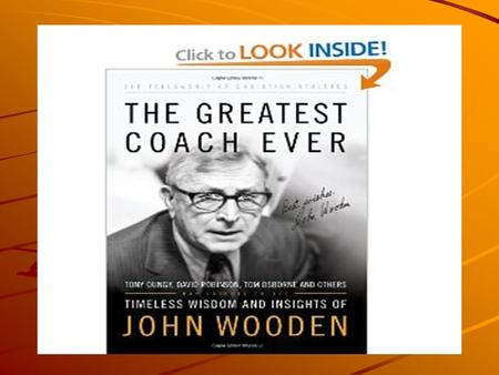 Sporting News Magazine Sporting News Magazine In 2009 the Sporting News Magazine named the 50 all time greatest coaches. John Wooden – legendary basketball.