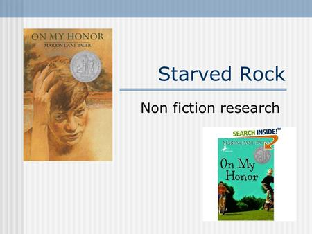 Starved Rock Non fiction research. Jarrett Library Databases Ebsco Host Britannica - School Edition World Book.