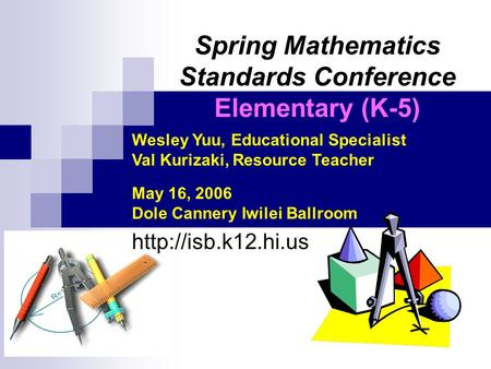 Spring Mathematics Standards Conference Elementary (K-5)