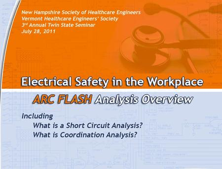 Importance of Arc Flash Analysis (Arc Flash Loss Prevention) Provides minimum requirements to prevent hazardous electrical exposures to personnel and.