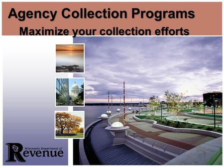 Maximize your collection efforts Agency Collection Programs.