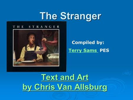 Text and Art by Chris Van Allsburg