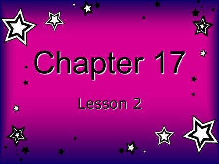 Chapter 17 Lesson 2. The rocky planets are Mercury, Venus, Earth and Mars. The Gas Giants are Saturn, Uranus, Jupiter and Neptune. Space Probes are spacecrafts.