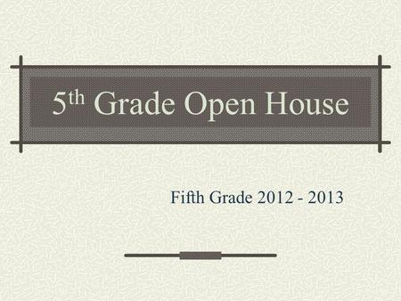 5 th Grade Open House Fifth Grade 2012 - 2013. Citizenship Consequences Fines/FF check Behavior Notification Study hall Referral Conferences Lowered grade.