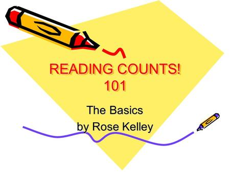 READING COUNTS! 101 The Basics by Rose Kelley. LITERACY PROGRAM AT DESOTO TRAIL Phonemic awareness--hear, identify, and manipulate sounds of spoken words.