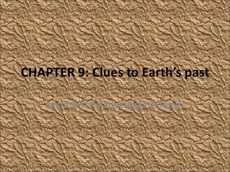 CHAPTER 9: Clues to Earth's past