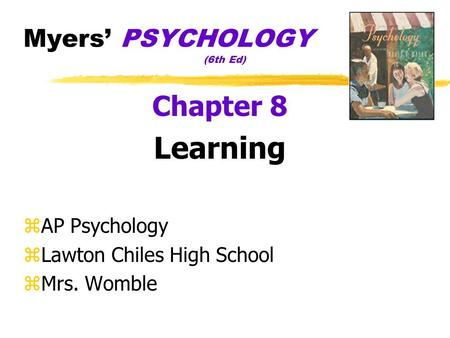 Myers' PSYCHOLOGY (6th Ed)
