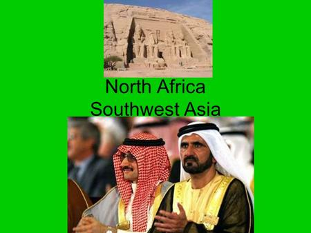 North Africa Southwest Asia. Mesopotamia Ancient Middle Eastern society here. AKA Fertile Crescent. It worked with the hydraulic civilization theory.