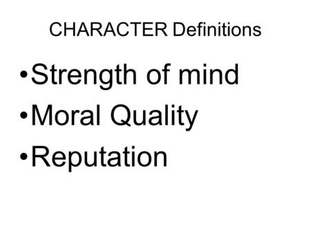 CHARACTER Definitions