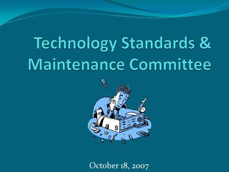 October 18, 2007. Majority (> 50%) old workstations; 7,000 to 18,000… Bandwidth : 54-200k, now 10 MB Internet: now in all classrooms, I-based access to.