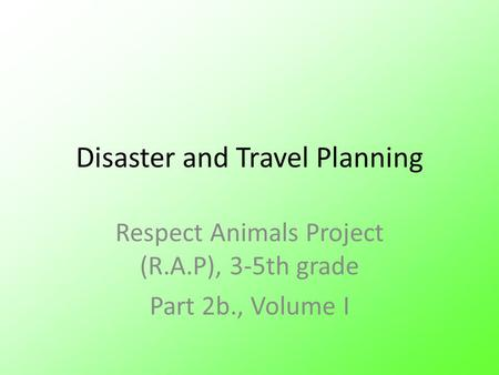 Disaster and Travel Planning