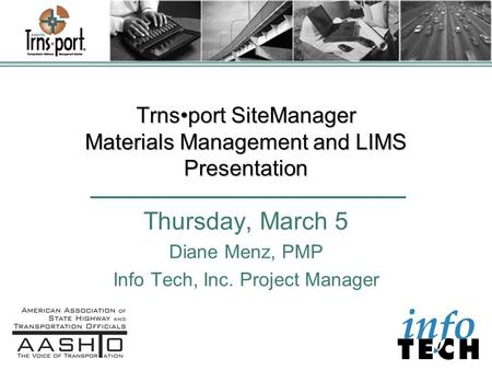Trns•port SiteManager Materials Management and LIMS Presentation