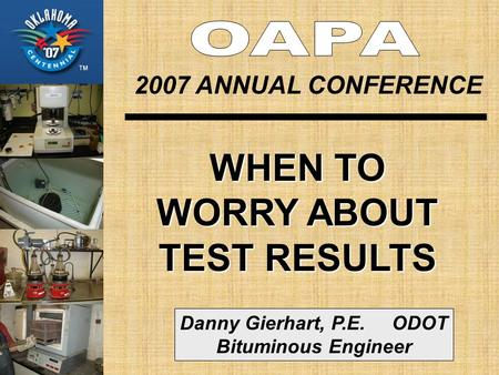 WHEN TO WORRY ABOUT TEST RESULTS