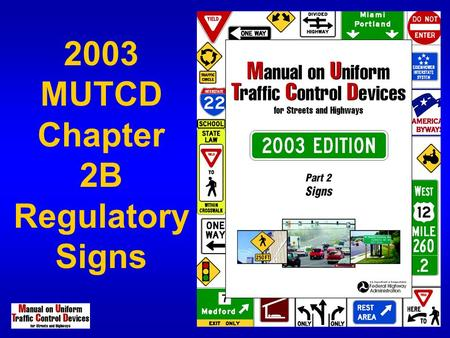 2003 MUTCD Chapter 2B Regulatory Signs