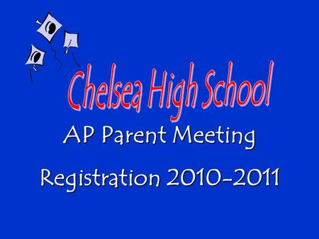 AP Parent Meeting Registration 2010-2011. Courses Offered: Biology Chemistry English Literature US Government Calculus AB US History AP Program Agreement: