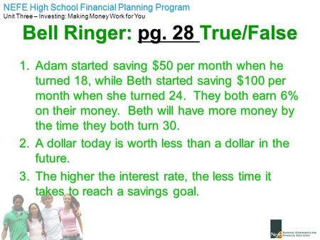 Bell Ringer: pg. 28 True/False