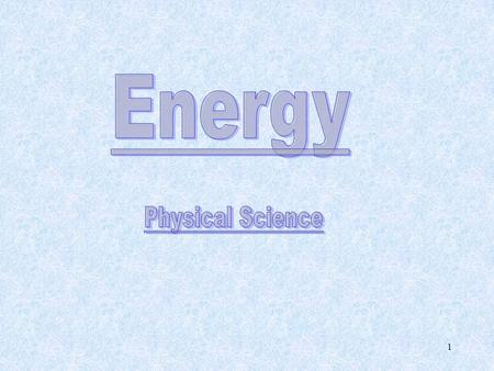 Energy Physical Science.