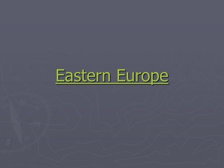 Eastern Europe Eastern Europe. Poland Capital: Warsaw Capital: Warsaw One of the largest countries in Eur One of the largest countries in Eur North: Lakes,