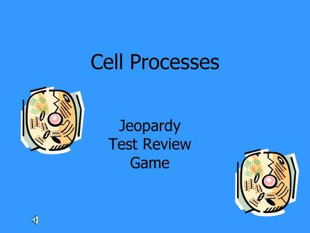 Cell Processes Jeopardy Test Review Game. Photo- synthesis RespirationCell CycleMisc.More Misc. 100 200 300 400 500.