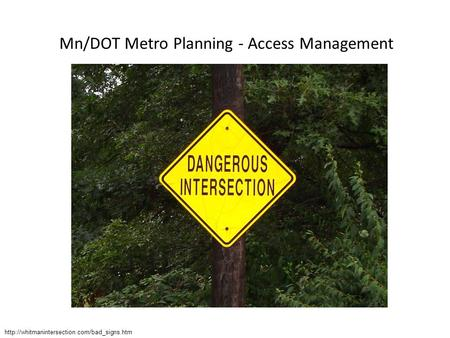 Mn/DOT Metro Planning - Access Management
