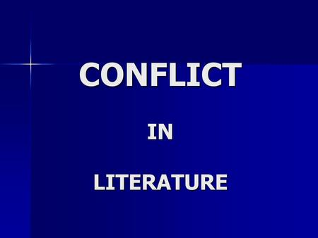 CONFLICT IN LITERATURE. Plot Plot is the literary element that describes the structure of a story. It shows arrangement of events and actions within a.