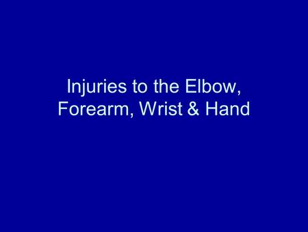 Injuries to the Elbow, Forearm, Wrist & Hand. Bones and Joints of the Elbow Bones Humerus Radius Ulna Joints Humeroulna = humerus & ulna Humeroradial.