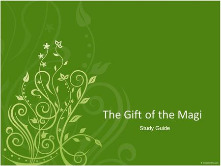 The Gift of the Magi Study Guide. I. VOCABULARY Imputation – (n.) an accusation Parsimony – (n.) stinginess Depreciate – (v.) to lessen the price or value.