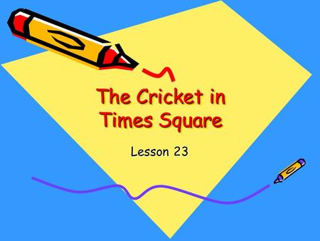 The Cricket in Times Square Lesson 23. If you do something forlornly, you do it in a way that shows you feel sad and lonely. After her guests left, Aponi.