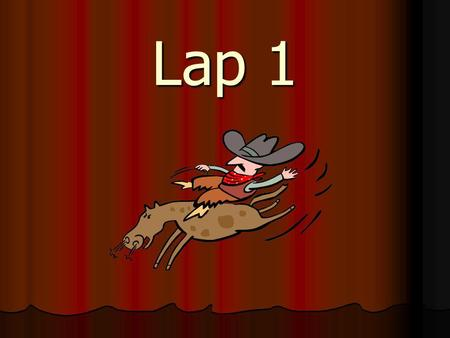 Lap 1. the to and he a I you it of in Lap 2.
