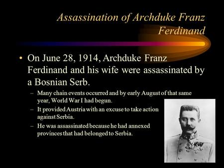 the assassination of archduke franz ferdinand as the main cause of world war i