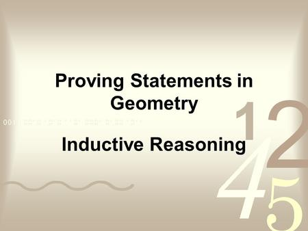 Proving Statements in Geometry Inductive Reasoning.