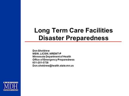 Long Term Care Facilities Disaster Preparedness