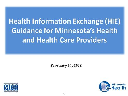 February 14, 2012 1. Help promote Plans for additional guidance materials Overview of new materials Provide feedback Agenda 2.