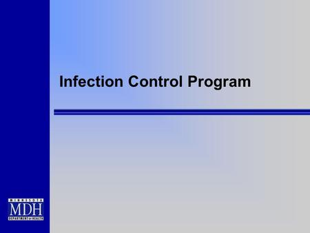 Infection Control Program. §416.51 The ASC Infection Control Program must: –Provide a functional and sanitary environment for surgical services, to avoid.