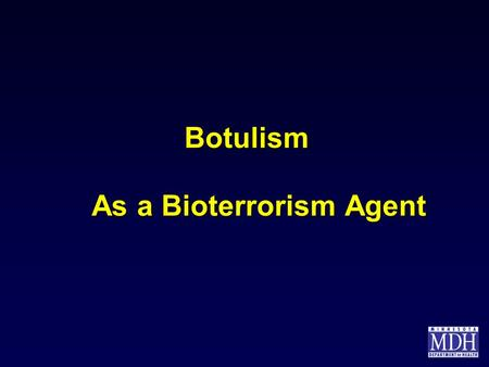 As a Bioterrorism Agent