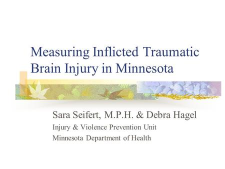 Measuring Inflicted Traumatic Brain Injury in Minnesota