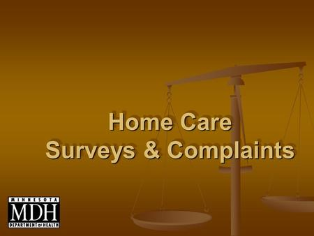 Home Care Surveys & Complaints. Class A Federally Certified Agencies Acceptance of Patients, Plan of Care, Medication Supervision Acceptance of Patients,
