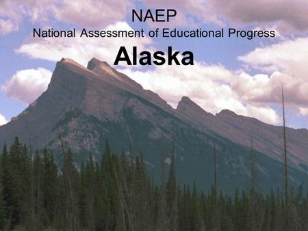 NAEP National Assessment of Educational Progress Alaska.