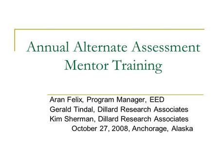 Annual Alternate Assessment Mentor Training