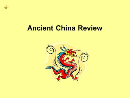 Ancient China Review. On what continent is China located? Asia.