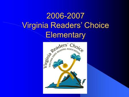 2006-2007 Virginia Readers Choice Elementary. Double Digit Club by: Marion Bauer When Sarah's best friend joins an exclusive clique without her, Sarah.