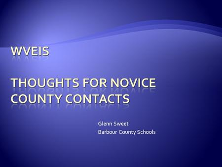 Glenn Sweet Barbour County Schools. The Web Site RESA Contacts State Contacts Other County Contacts.